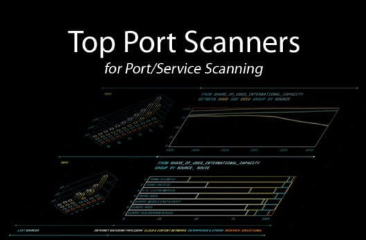 best port scanners for network, port and service scanning