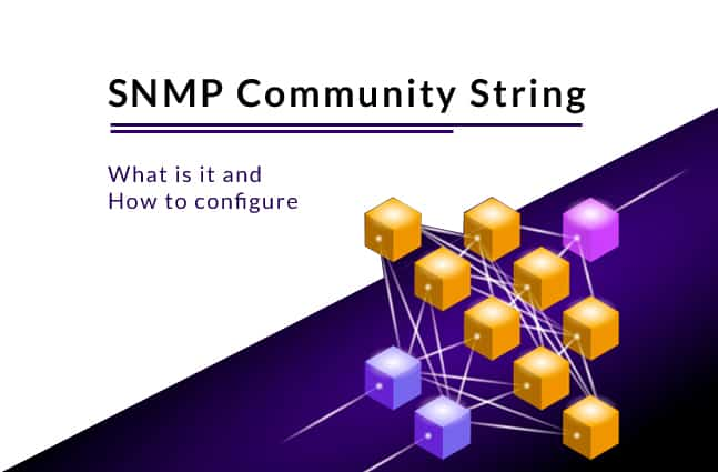 snmp community string - what is it and how to configure it