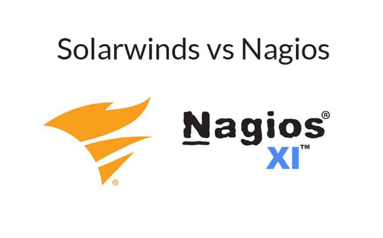 Solarwinds vs Nagios for Network Monitoring and Management