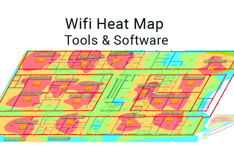 Best WiFi Heat Map Software & Tools for WiFi Network Site Surveys [FREE]
