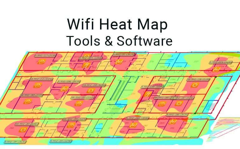 Best Wifi Heat Map Software Tools For Wifi Network Site Surveys Free